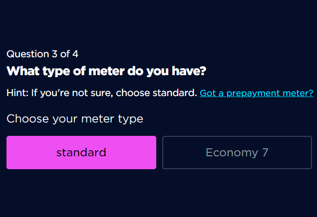 An image taken part way through an Octopus Energy sign-up journey. Text is visible that says 'question 3 of 4: what kind of meter do you have'