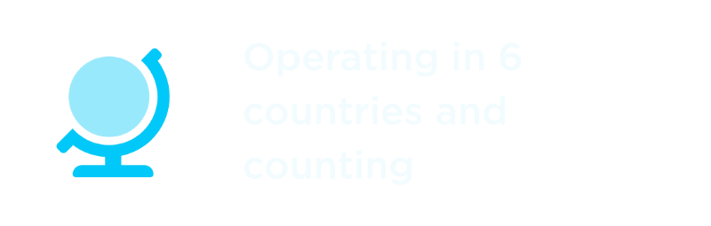 Operating in 6 countries and counting